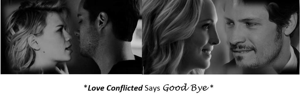 Love conflicted says good bye finished