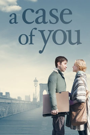 a-case-of-you-2013-poster[1]